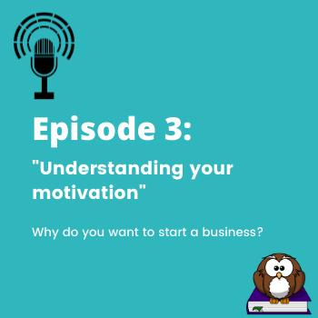 Episode 3 understand your motivation image